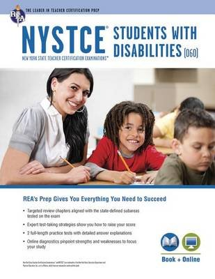 NYSTCE Students with Disabilities (060) Book + Online (Paperback): Ken Springer, Ann Monroe-Baillargeon, Michelle Chamblin