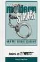 Modern slavery and the global economy (Hardcover): Gary E McCuen