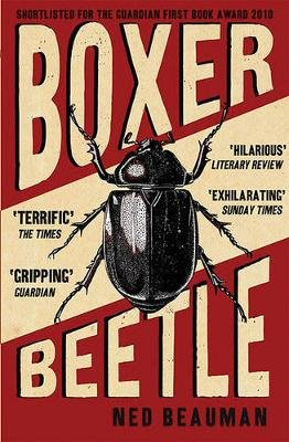 Boxer, Beetle (Paperback): Ned Beauman
