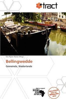 Bellingwedde (German, Paperback): Eloi Rylan Koios