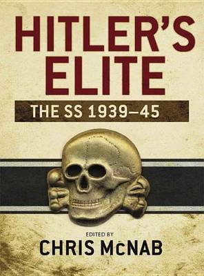 Hitler's Elite - The SS 1939-45 (Electronic book text): Chris McNab