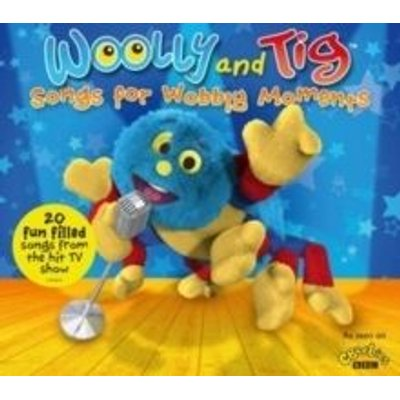 Woolly and Tig - Songs for Wobbly Moments (Songs for Wobbly Moments) (CD): Woolly and Tig