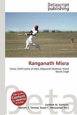 Ranganath Misra (Paperback): Lambert M. Surhone, Mariam T. Tennoe, Susan F. Henssonow