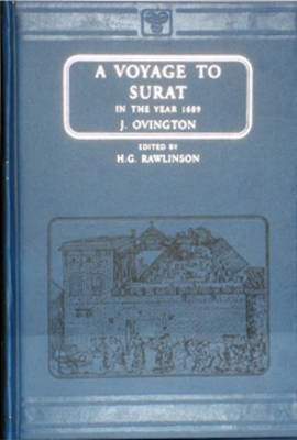 Voyage to Surat in the Year 1689 (Hardcover, Facsimile of 1929 ed): J. Ovington