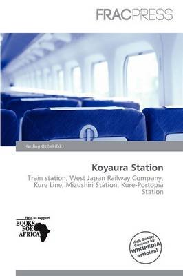 Koyaura Station (Paperback): Harding Ozihel