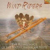 Karin Tubbesing / Diz Heller - Wind Riders (The Renaissance Of The Native American Flute) (CD): Karin Tubbesing, Diz Heller