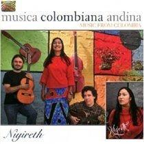 Niyireth Alarcon - Musica Colombiana Andina - Music from Colombia (CD): Niyireth Alarcon