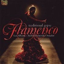 Los Alhama - Traditional Gypsy Flamenco (CD): Los Alhama