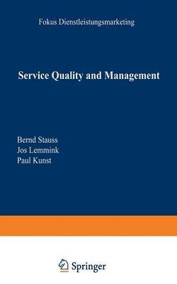 Service Quality and Management (English, German, Paperback, 1999): Bernd Stauss, Jos Lemmink, Paul Kunst