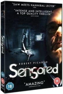 Sensored (DVD): Robert Picardo, Sarah Knowlton, Brian Rife, Michel Lepage, David Fine, Chase Anthony Hodge, Christopher Michael...