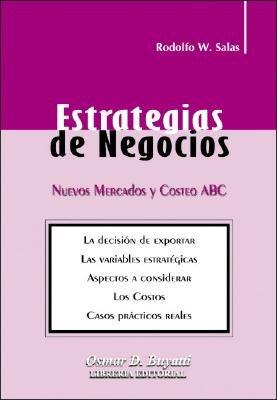 Estrategias de Negocios (Spanish, Paperback): Rodolfo W Salas