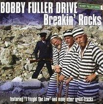 Bobby Fuller Drive - Breakin' Rocks (CD): Bobby Fuller Drive