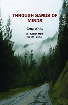 Through Sands of Minds (Hardcover): Greg White