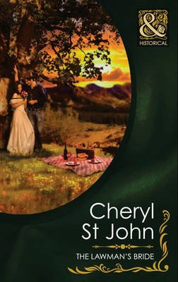 The Lawman's Bride (Electronic book text, ePub First edition): Cheryl St.John