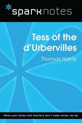 Tess of the D'Urbervilles (Sparknotes Literature Guide) (Electronic book text): Spark Notes, Thomas Hardy