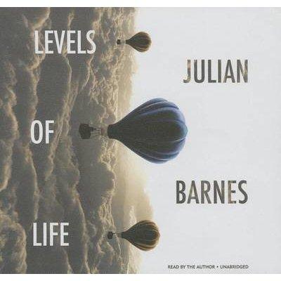 Levels of Life (Standard format, CD): Julian Barnes