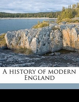 A History of Modern England Volume 1 (Paperback): Herbert Woodfield Paul