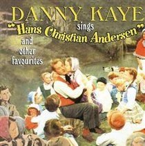 Danny Kaye - Selections from Hans Christian Andersen (CD): Danny Kaye