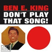 Ben E. King - Don't Play That Song (CD): Ben E. King