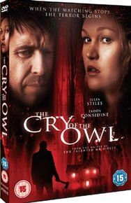 The Cry of the Owl (DVD): Paddy Considine, Julia Stiles, Karl Pruner, Phillip MacKenzie, Gord Rand, James Gilbert, R.D. Reid,...