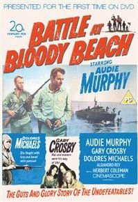 Battle at Bloody Beach (DVD): Audie Murphy, Dolores Michaels, Alejandro Rey, Gary Crosby, Marjorie Stapp, Barry Atwater