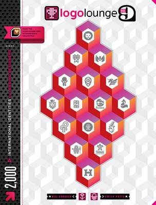 LogoLounge 9 - 2,000 International Identities by Leading Designers (Electronic book text): Bill Gardner, Emily Potts