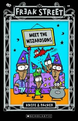 "Meet the Wizardsons (Paperback): ""Knife & Packer"""