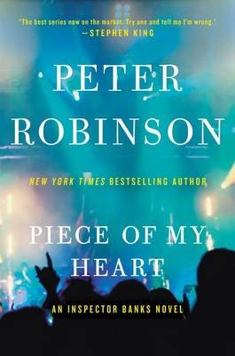 Piece of My Heart (Paperback): Peter Robinson