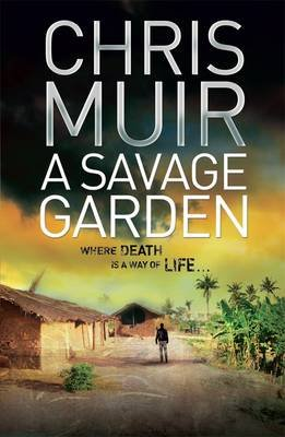 A Savage Garden (Electronic book text): Chris Muir