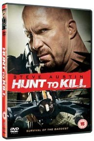 Hunt to Kill (DVD): Steve Austin, Marie Avgeropoulos, Gil Bellows, Gary Daniels, Michael Eklund, Victor Formosa, Michael Hogan,...
