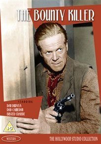 The Bounty Killer (DVD): Dan Duryea, Rod Cameron, Audrey Dalton, Richard Arlen, Buster Crabbe, G.M. 'Bronco Billy' ...