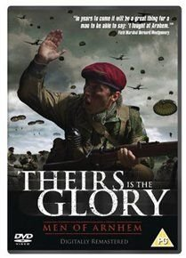 Theirs Is the Glory (DVD): Stanley Maxted, Thomas Scullion, Allan Wood, Geoff van Rijssel
