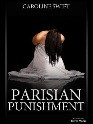 Parisian Punishment (Electronic book text): Caroline Swift