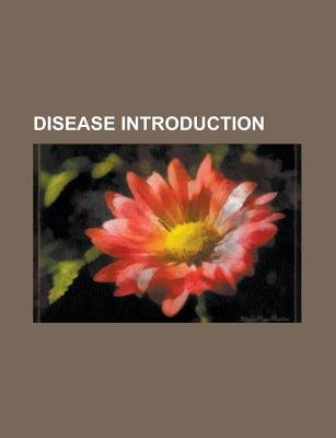 Disease Introduction - Kocher-Debre-Semelaigne Syndrome, Brachydactyly, Foix-Alajouanine Syndrome, Ectopia, Zymotic Disease...