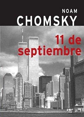 11 de Septiembre (Spanish, Paperback): Noam Chomsky