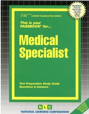 Medical Specialist - Passbooks Study Guide (Spiral bound): National Learning Corporation