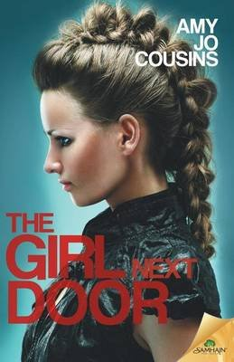 The Girl Next Door (Paperback): Amy Jo Cousins