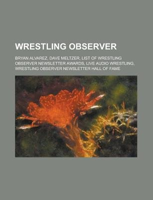 Wrestling Observer - List of Wrestling Observer Newsletter Awards, Wrestling Observer Newsletter Hall of Fame, Dave Meltzer...