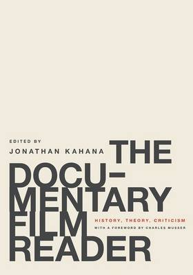 The Documentary Film Reader - History, Theory, Criticism (Paperback): Charles Musser