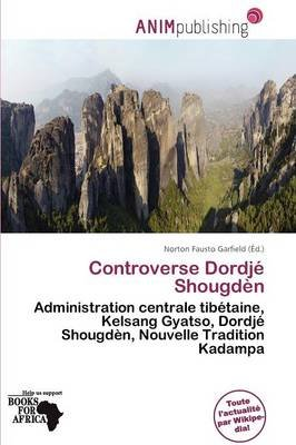 Controverse Dordj Shougd N (French, Paperback): Norton Fausto Garfield