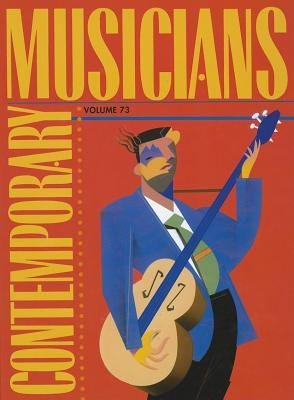 Contemporary Musicians (Hardcover, New): Gale