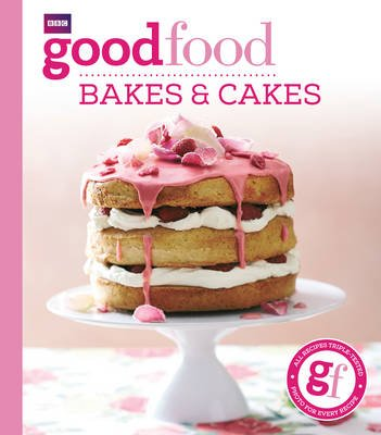 Good Food: Bakes & Cakes (Electronic book text): Mary Cadogan