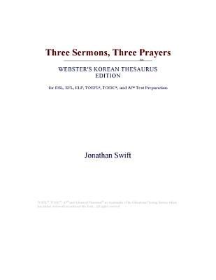 Three Sermons, Three Prayers (Webster's Korean Thesaurus Edition) (Electronic book text): Inc. Icon Group International