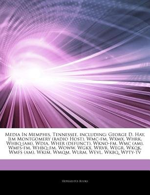 Articles on Media in Memphis, Tennessee, Including - George