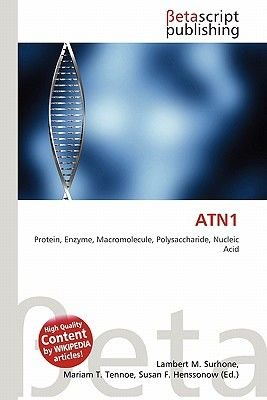 Atn1 (Paperback): Lambert M. Surhone, Mariam T. Tennoe, Susan F. Henssonow