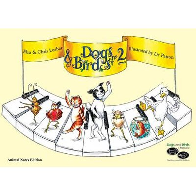Dogs and Birds on the Keyboard Book 2 (Animal Notes Edition) (Paperback): Elza Lusher, Chris Lusher