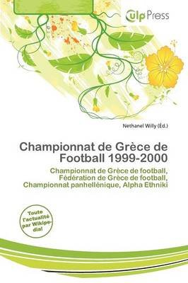 Championnat de Gr Ce de Football 1999-2000 (French, Paperback): Nethanel Willy