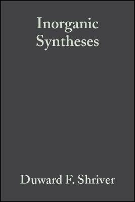 Inorganic Syntheses (Electronic book text, Volume 19): Duward F. Shriver
