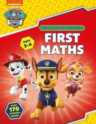 First Maths (Ages 3 to 4; PAW Patrol Early Learning Sticker Workbook) (Paperback): Scholastic