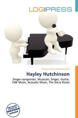 Hayley Hutchinson (Paperback): Terrence James Victorino